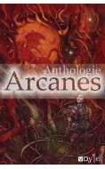 Anthologie Arcanes