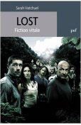 Lost : Fiction vitale