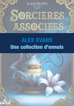 Une Collection d'ennuis