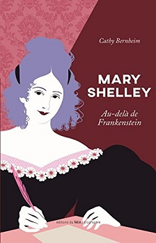 Mary Shelley : Au-delà de Frankenstein