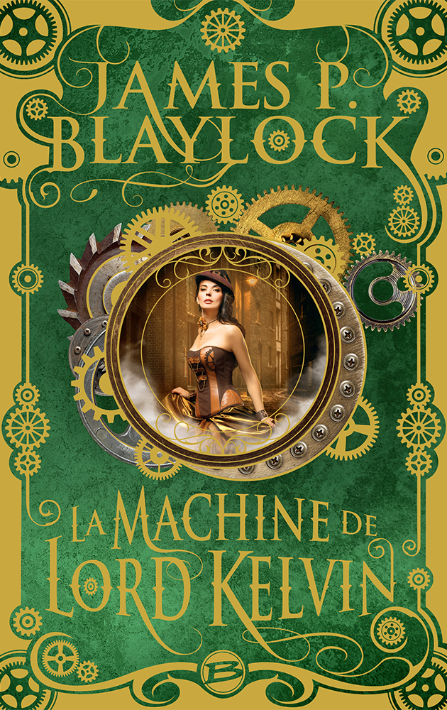 La Machine de Lord Kelvin de James Blaylock