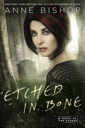 Etched in Bones de Anne Bishop