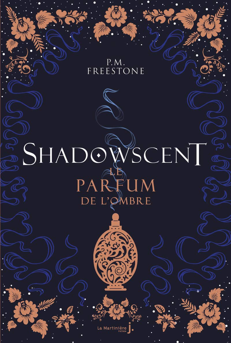 Shadowscent - The Darkest Bloom - P.M. Freestone