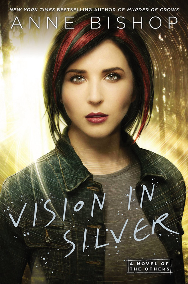 Vision In Silver d'Anne Bishop - Meg Corbyn tome 3