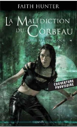 La malédiction du corbeau de Faith Hunter