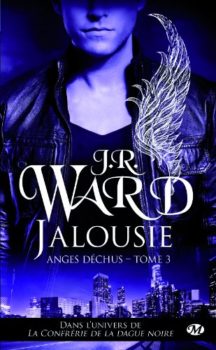 Jalousie - Anges déchus 3 - de J.R. Ward
